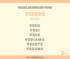 "Italian verbs: The verb ""vedere"" is a regular verb on -ere. Italian Verbs, Italian Grammar, Italian Language, Reflexive Verben, Learning Italian, Words, School, Vacation, Study Tips"
