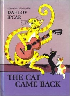 The Cat Came Back by Dahlov Ipcar, 1971