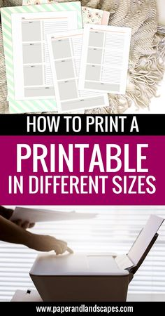 How to Print a Printable in Different Sizes