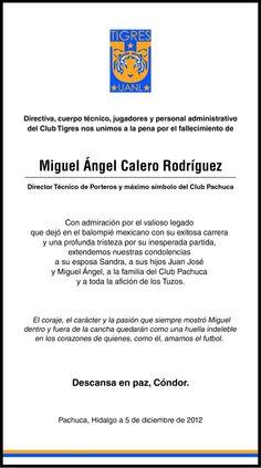 El Club Tigres manifestó sus condolencias por el fallecimiento del portero colombiano, Miguel Calero. ¡Dale Cóndor!