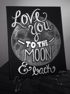 Love You to the Moon and Back Canvas Art Canvas Crafts, Diy Canvas, Canvas Ideas, Do It Yourself Fashion, Arts And Crafts, Diy And Crafts, Chalkboard Art, Crafty Craft, Painting Inspiration