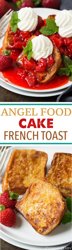 Angel Food Cake French Toast with Fresh Strawberry Syrup - it's light and fluffy and totally irresistible! Everyone loved it!