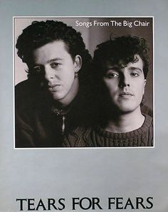 Tears For Fears Promotional Poster https://www.facebook.com/FromTheWaybackMachine/