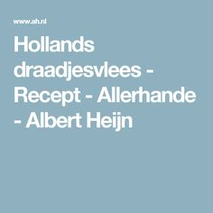 Hollands draadjesvlees - Recept - Allerhande - Albert Heijn