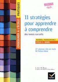 11 stratégies pour apprendre à comprendre des textes narratifs / Laurent Lima, Maryse Bianco, Laurence Guérin...Hatier,  2016.         840.07:37 STR              https://buweb.univ-orleans.fr/ipac20/ipac.jsp?session=1474L339I771W.942&menu=search&aspect=subtab66&npp=10&ipp=25&spp=20&profile=scd&ri=&index=.IN&term=+978-2-218-99966-6+&oper=AND&x=27&y=31&aspect=subtab66&index=.TI&term=&oper=AND&index=.AU&term=&oper=AND&index=.TP&term=&ultype=&uloper=%3D&ullimit=&ultype=&uloper=%3D&ullimit=&sort=
