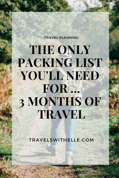 The Ultimate Packing Checklist For 3 Months Of Travel. Welcome to the only travel packing checklist you'll need for a long trip. Reveal travel packing tips and find out exactly what you need to pack like a pro!