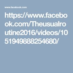 https://www.facebook.com/Theusualroutine2016/videos/1051949888254680/