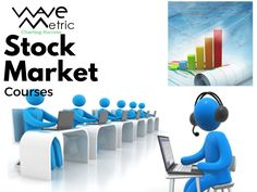 Turn yourself from a rookie investor into a complete pro starting today. Go for stock trading courses of Wavemetric. It is a highly reputable name in the stock market, helping investors make strategies to build high - rewarding stock portfolio, quickly and easily.