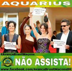 Vamos lembrar o que o elenco do Filme Aquarius fez em Canes? Pois é, defenderam Dilma expondo o Brasil a essa vergonha. Então... NÃO VÁ AO CINEMA ASSISTIR ESSE FILME!