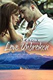 Free Kindle Book -   Love Unbroken, Contemporary Romance (Diamond Creek, Alaska Novels Book 3) Check more at http://www.free-kindle-books-4u.com/literature-fictionfree-love-unbroken-contemporary-romance-diamond-creek-alaska-novels-book-3/