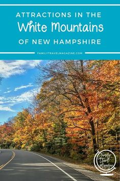 Attractions in the White Mountains of New Hampshire, including things to do in Lincoln NH and things to do in North Conway NH.  #ad #familytravel #newhampshire #whitemountains