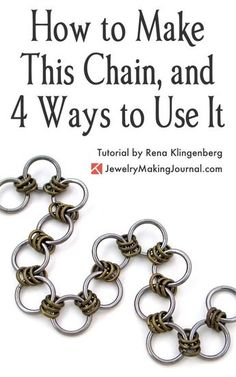 How to Make a Chain Tutorial by Rena Klingenberg