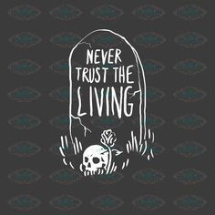 Never trust the living, never trust, the living, beetlejuice, beetle juice – svglandstore Beetlejuice Tattoo, Beetlejuice Movie, Beetlejuice Quotes, Goth Quotes, Creepy Quotes, Tattoo Perna, Beetle Drawing, Never Trust The Living, Beetle Tattoo