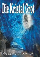 Die Kristal Grot, an ebook by Frederick J Smith at Smashwords I Love You All, My Love, Afrikaans Language, Thanks For The Compliment, J Smith, Nook, My Books, This Book, Reading
