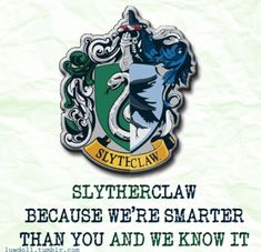 proud to be slytherclaw - Google Search