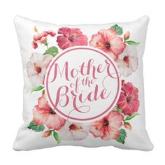 Mother of the Bride Watercolor Wedding Pillow - wedding shower gifts party ideas diy cyo personalize