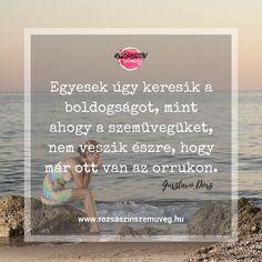 pozitív gondolatok, idézetek, Rózsaszín szemüveg, #pozitívgondolatok