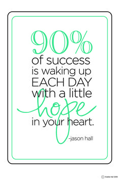 Sometimes hope is all a person has to keep them going. Don't take that away from them.