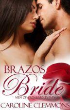 CClemmons tarafından yazılmış Brazos Bride adlı hikaye