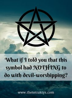 The pentagram isn't about devil-worshipping at all. Nowadays, it's more often associated with Wicca. Want to learn more about Wicca? www.thetetraktys.com has many articles about Wicca, witchcraft and Neopaganism. Come take a look!