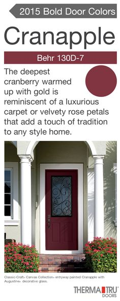 Classic-Craft Canvas Collection fiberglass door painted Cranapple – one of the hot door colors for 2015.  #FrontDoor #CurbAppeal #Color