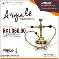 Arguile Farida Epic Glamour POR APENAS R$ 1.050,00 Em até 18x de R$ 76,28 ou R$ 997,50 via depósito Compre Online: http://www.lojadoarguile.com.br/farida-epic-glamour