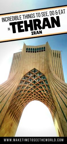 Thinking of Exploring Iran, Tehran is a great introduction to the country! Click here for the top things to do in Tehran plus where to stay & places to eat! ********** Tehran | Iran | Travel in Iran | Things To Do in Iran | Things to do in Tehran | Middle