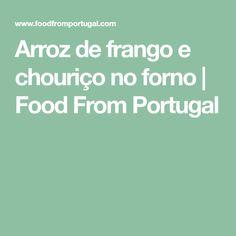 Arroz de frango e chouriço no forno | Food From Portugal