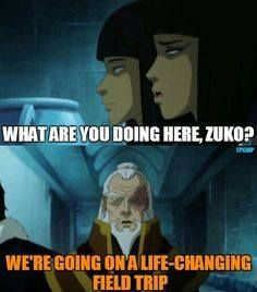 Even in old age, Zuko still gives life-changing field trips to people!!!