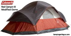 The Coleman Red Canyon 8 - Modified Dome Tent is the #2 top-selling family tent that family campers are really buying! Not just what promo's say.  Coleman is still the top choice of family campers. $120 on AmaOn