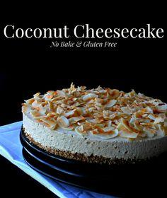 Coconut Cheesecake Recipe - No Bake & Gluten Free!