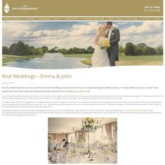#ScreenGrab Absolutely delighted to see our clients Emma + John #FEATURED @nottmshirewedd on http://www.nottinghamweddingvenue.co.uk/real-weddings-emma-john/ today. #StunningFeature The Nottinghamshire Golf & Country Club. Thank you. Team MP www.mpmedia.co.uk/weddingsbympcom/