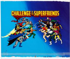 Challenge of the Super Friends Title Cel (Hanna-Barbera, 1978): After the success of Super Friends (1973), and The All New Super Friends Hour (1977), Hanna-Barbera brought to ABC this third installment of the popular franchise that pit the Justice League of America against the Legion of Doom. This is the amazing hand-painted main title cel on an original background painting that features the entire cast of heroes and villains.