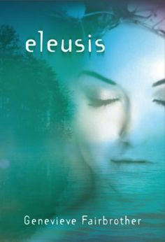 Eleusis by Genevieve Fairbrother, http://www.amazon.com/dp/B00BFCTQ4I/ref=cm_sw_r_pi_dp_J.hwrb1E3WS85
