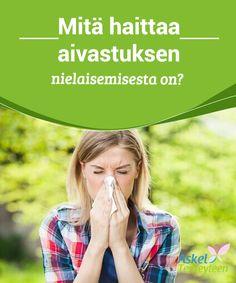 Mitä haittaa aivastuksen nielaisemisesta on?   Aivastuksen #pidättäminen ei ole #terveellistä, joten anna #aivastuksen tulla kun siltä tuntuu!  #Terveellisetelämäntavat