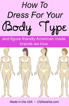 Spring Fashion Trends: How to dress for your body type | Made in USA Fashion