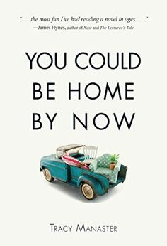 You Could Be Home By Now by Tracy Manaster, http://www.amazon.com/dp/B00PMIGYZ0/ref=cm_sw_r_pi_dp_EfDQub0NRWT63