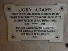 John Adams Gravesite Location: United First Parish Church Address: 1306 Hancock Street, Quincy, Massachusetts