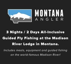 Enter to win a 3 night / 2 day all-inclusive guided fly fishing adventure at the Madison River Lodge in Montana, plus $300 Howler Bros Gift Card and Howler Bros x Smith Sunglasses!