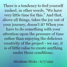 Law of Attraction Abraham-Hicks Quote