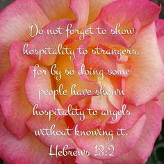 Hebrews 13:2 NIV