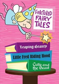 Fractured Fairy Tales: Saturday morning cartoons