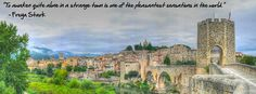 Besalu Village Bridge Panorama    http://www.fourjandals.com/inspiration/inspirational-travel-quotes/