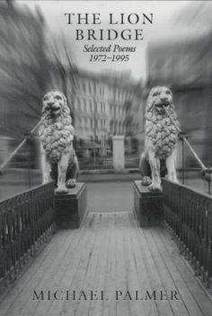 The Lion Bridge: Selected Poems 1972-1995