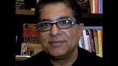 Deepak Chopra has been very inspirational. I admire everything that he stands for.