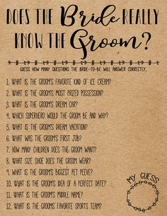 This listing includes 2 printable PDF files (One with Kraft Paper Background, One Without). This How Well Does the Bride Know the Groom? bridal shower game is intended to be printed on standard U.S. Letter size paper (8.5 x 11 inches). Play this game with your family and friends at your bridal/wedding shower by having them guess how many questions the bride-to-be will answer correctly.  You can print these PDF files at home or at a printing shop. Print on Kraft paper for a more rustic lo...