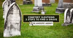 Cemetery Sleuthing - 3 Steps to Find A Grave — The Ancestry Agency Local History, Family History, Veterans Cemetery, Find Your Ancestors, Washington Park, National Cemetery, You Know Where