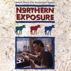 Northern Exposure--- I love this show