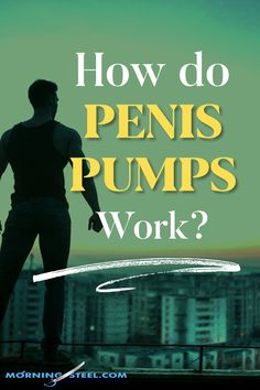 How Do Penis Pumps Work? Penis pumps are a tool for helping with erectile dysfunction. They help direct blood into the penis, which is. Work Pumps, Pelvic Floor Exercises, Health Fitness, Men Health, Pumping, Flirting, The Cure, Jokes, Laughing