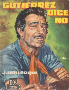 Gutiérrez dice <<¡No!>>. Ed. Cid, 1959 (Col. Dos hombres buenos ; 57)